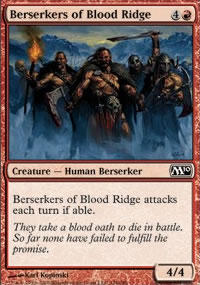 Berserkers of Blood Ridge - Magic 2010