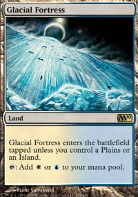 Glacial Fortress - Magic 2010