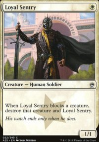 Loyal Sentry - Masters 25