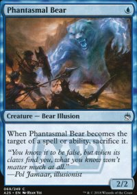 Phantasmal Bear - Masters 25