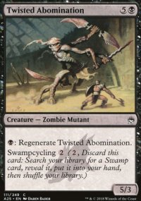 Twisted Abomination - Masters 25