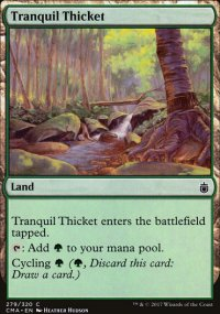 Tranquil Thicket - Commander Anthology