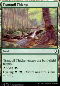 Tranquil Thicket - Commander Anthology Volume II