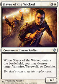 Slayer of the Wicked - Innistrad