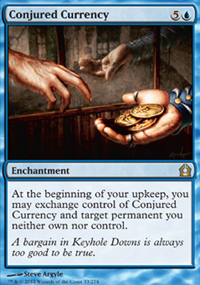 Conjured Currency - Return to Ravnica