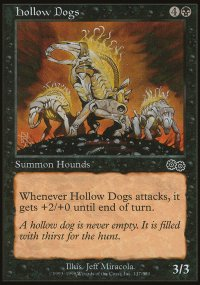 Hollow Dogs - Urza's Saga