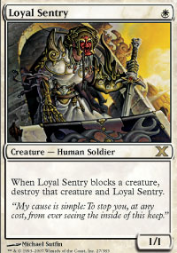 Loyal Sentry - 10th Edition