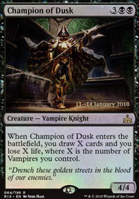Champion of Dusk - Prerelease