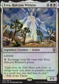 Evra, Halcyon Witness - Prerelease Promos