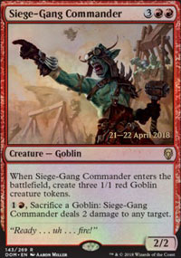 Siege-Gang Commander - Prerelease