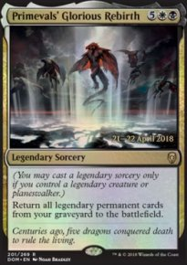 Primevals' Glorious Rebirth - Prerelease