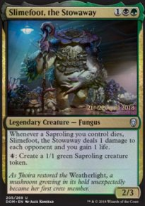 Slimefoot, the Stowaway - Prerelease