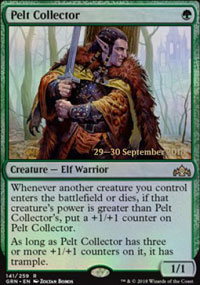 Pelt Collector - Prerelease