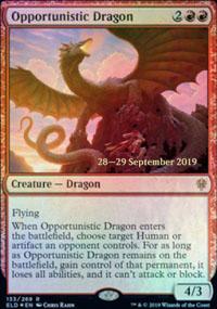 Opportunistic Dragon - Prerelease Promos