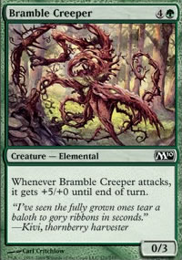 Bramble Creeper - Magic 2010