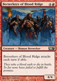 Berserkers of Blood Ridge - Magic 2011