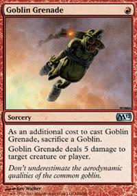 Goblin Grenade - Magic 2012