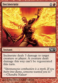 Incinerate - Magic 2012