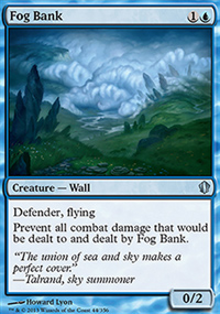 Fog Bank - Commander 2013