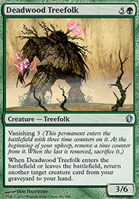 Deadwood Treefolk - Commander 2013