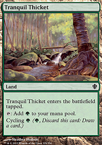Tranquil Thicket - Commander 2013