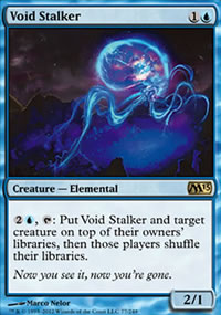 Void Stalker - Magic 2013