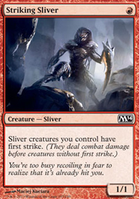 Striking Sliver - Magic 2014