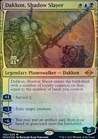Dakkon, Shadow Slayer - Prerelease Promos