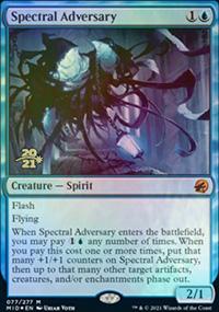 Spectral Adversary - Prerelease Promos