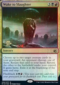 Wake to Slaughter - Prerelease Promos