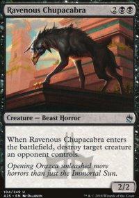 Ravenous Chupacabra - Masters 25