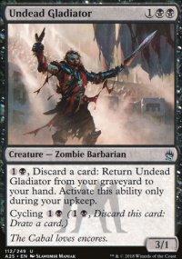 Undead Gladiator - Masters 25
