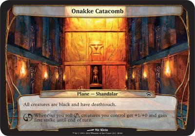 Onakke Catacomb - Planechase 2012