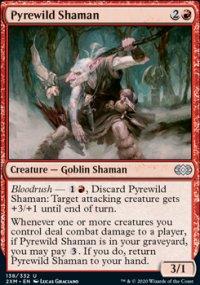 Pyrewild Shaman -