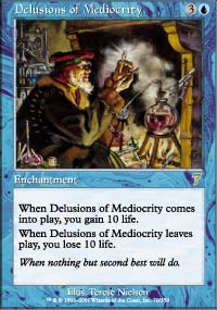 Delusions of Mediocrity - 7th Edition