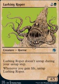 Lurking Roper -