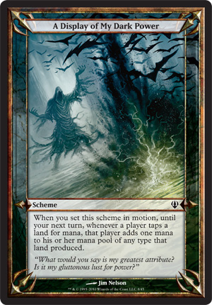 A Display of My Dark Power - Archenemy - schemes