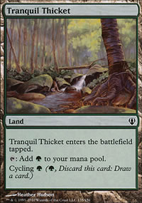 Tranquil Thicket - Archenemy - decks