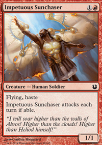 Impetuous Sunchaser - Born of the Gods