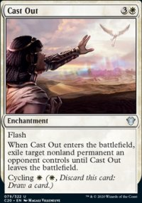 Cast Out - Commander 2020