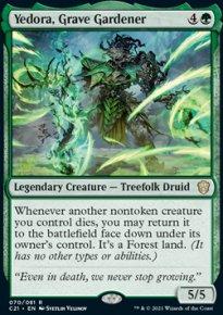 Yedora, Grave Gardener 1 - Commander 2021