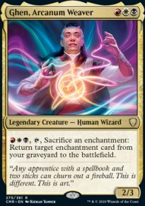 Ghen, Arcanum Weaver 1 - Commander Legends