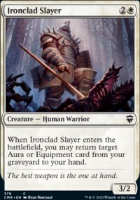Ironclad Slayer - Commander Legends