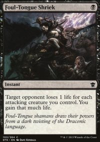 Foul-Tongue Shriek - Dragons of Tarkir