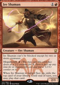 Ire Shaman - Dragons of Tarkir