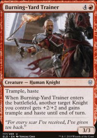 Burning-Yard Trainer - Throne of Eldraine