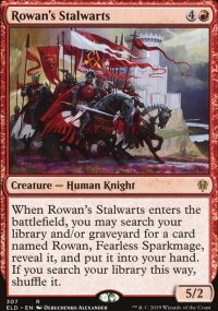 Rowan's Stalwarts - Throne of Eldraine