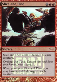Slice and Dice - FNM Promos