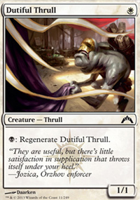 Dutiful Thrull - Gatecrash