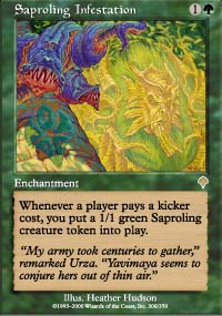 Saproling Infestation - Invasion